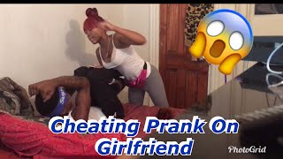 CHEATING PRANK ON GIRLFRIEND !!! (SHE BUGGED OUT MUST WATCH)