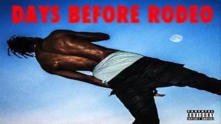 Travi$ Scott - Mamacita Feat. Rich Homie Quan & Young Thug (Days Before Rodeo)