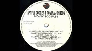 Artful Dodger & Romina Johnson - Movin' Too Fast (Artful Dodger II° Version)