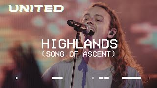Highlands (Song Of Ascent) [Live] Hillsong UNITED