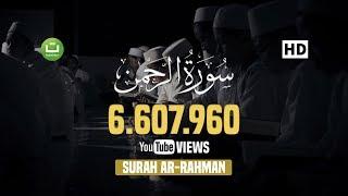 Surah Ar-Rahman -  Beautiful Quran Recitation
