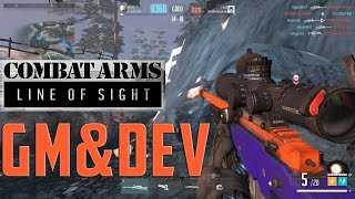 Combat Arms: Line of Sight [GM & Dev Game]!