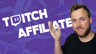 Twitch Explained: How Twitch Affiliate Works (SUMMER 2020)