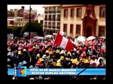 ESTE 20 DE MARZO MINEROS ACATAN HUELGA NACIONAL