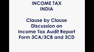 Clause By Clause Discussion on Income Tax Audit Form 3CD
