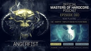 Official Masters of Hardcore Podcast 010 by Angerfist
