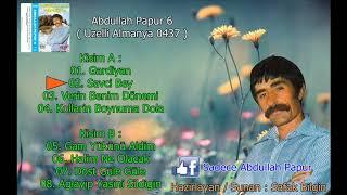 Abdullah Papur - 6 ( Uzelli Almanya 0437 ) ( Full )