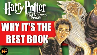 Why The Half Blood Prince Is The Best Harry Potter Book (Video Essay)