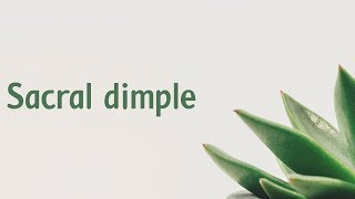 Sacral dimple - Free video search site - Findclip Net