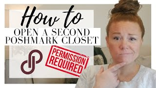 How to Open A Second Poshmark Closet | Written Permission is Required?! | Poshmark Home Decor Closet