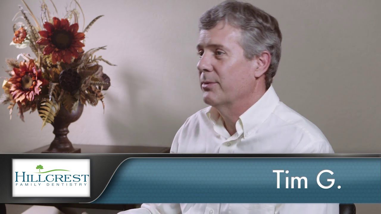 Tim Reviews Hillcrest Family Dentistry