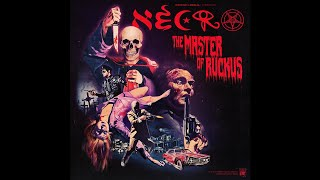 "NECRO - ""THE MASTER OF RUCKUS"""