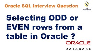 SQL Query to select ODD or EVEN rows from a table in Oracle?     Explained two methods