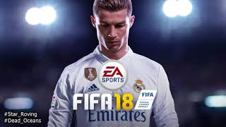 Star Roving - Slowdive - Official FIFA 18 Song