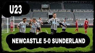 What a night!   Newcastle United 5-0 Sunderland (U23)