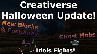 CREATIVERSE HALLOWEEN UPDATE!!! - New Blocks & Costumes - GHOST MOBS