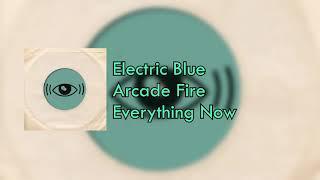Electric Blue-Arcade Fire(Sub-Español)