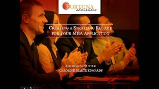 Creating a Strategic Resume for Your MBA Application: Catherine Tuttle & Caroline Diarte Edwards
