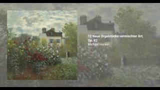 12 Neue Orgelstücke vermischter Art, Op. 82