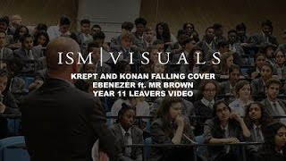 Krept & Konan   Falling (Ebenezer Ft. Mr Brown Cover) Year 11 Leavers Video