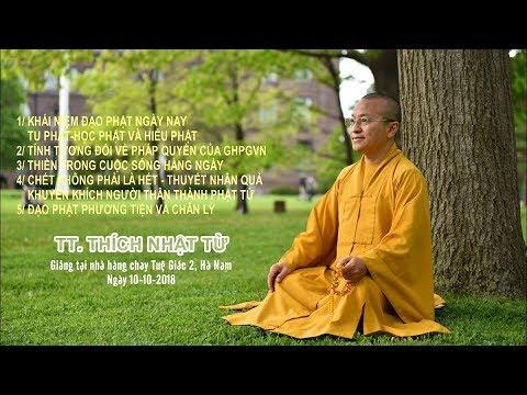 Vấn đáp: Khái niệm Đạo Phật Ngày Nay, chết không phải là hết - TT. Thích Nhật Từ