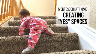 "MONTESSORI AT HOME: Creating ""Yes"" Spaces (Babyproofing for Safety)"