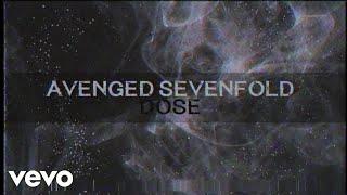 Avenged Sevenfold - Dose