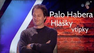 Palo Habera - Hlášky,vtipné scény (Nika_CZ)