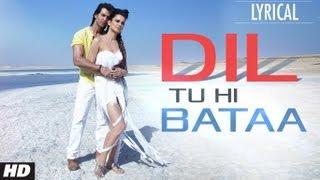 Dil Tu Hi Bataa Full Song with Lyrics | Krrish 3 | Hrithik Roshan
