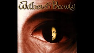 Withered Beauty - Withered Beauty [Full Album] 1998