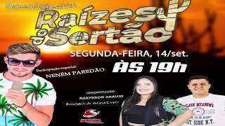 Programa Raízes do Sertão, com Rarysson Araujo e Ângela Aquino