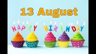 13August Happy Birthday Wishes| Birthday greetings| Birthday status video -Birthday msg quotes  SMS