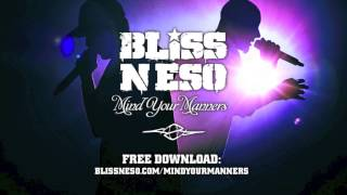 Bliss n Eso x Chiddy Bang - Mind Your Manners
