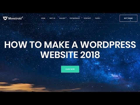 How to Make a WordPress Website 2018 - Step by Step Tutorial for Beginners