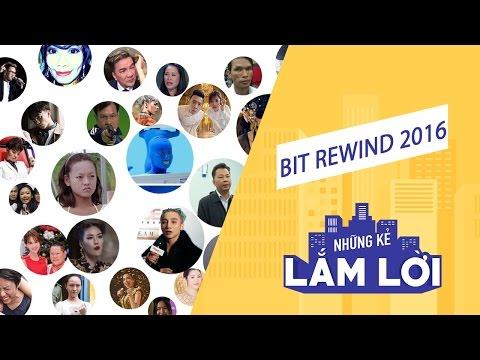 Những kẻ lắm lời - BIT Rewind 2016