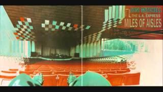 Joni Mitchell - Blue - Live 1974