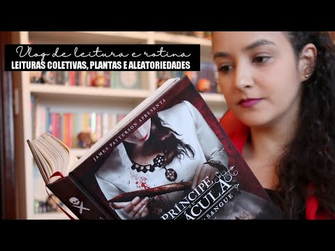 Vlog de leitura e rotina: leituras coletivas e um pouco do meu dia a dia