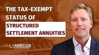 Structured Settlement Annuities Are Tax-Exempt