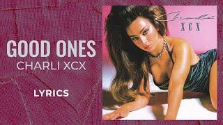 Charli XCX - Good Ones (LYRICS)