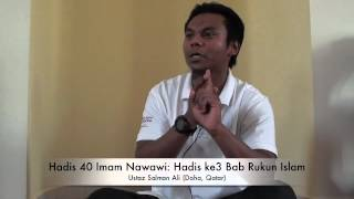 Hadis 40 Imam Nawawi Hadis Ke3 Bab Rukun Islam  Ustaz Salman Ali