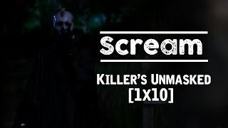 Scream | Killer's Unmasked [1x10]