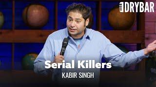 Serial Killers Are Always White. Kabir Singh