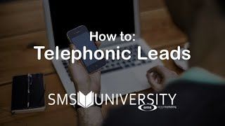 How to: Telephonic Leads