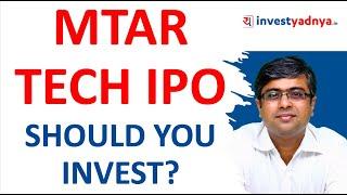 IPO de MTAR Tech: ¿debería invertir? Revisión de la OPI | Ade parimal