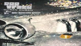 Duran Duran - Playing With Uranium