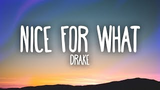 Drake   Nice For What (Lyrics)