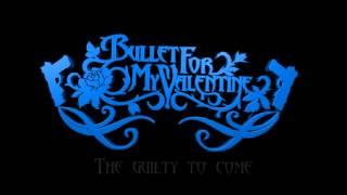 Bullet For My Valentine   Tears Don't Fall Part 1 And 2 Lyrics