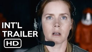Arrival Official International Trailer 1 2016 Amy Adams Jeremy Renner SciFi Movie HD