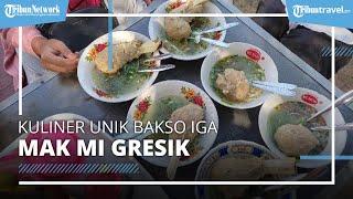Menyantap Lezatnya Kuliner Bakso Iga, Warung Bakso Mak Mi Gresik Eksis Sejak 1992