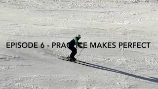 Episode 6 - Practice Makes Perfect